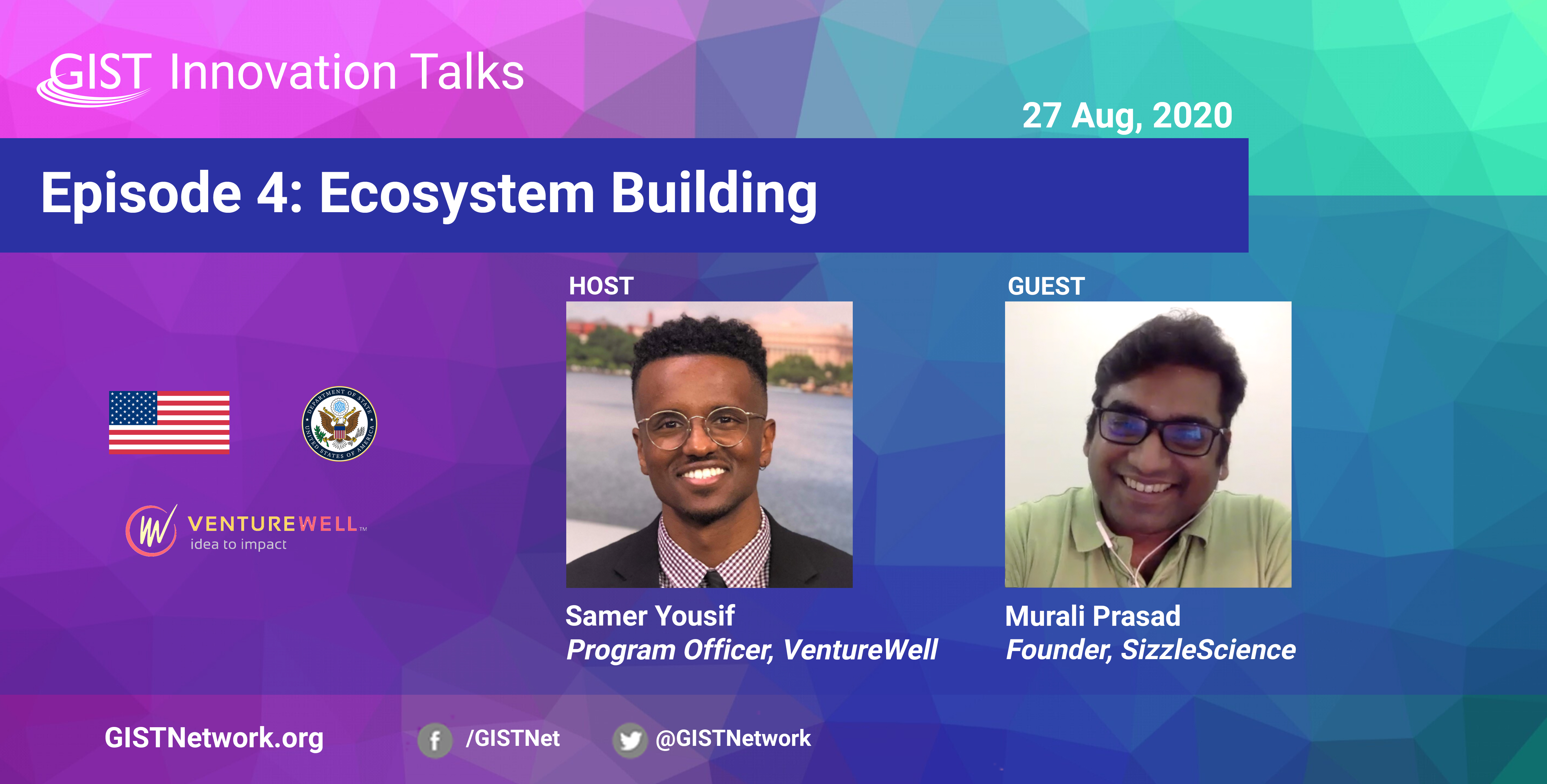 GIST Innovation Talks Episode 4: Ecosystem Building
