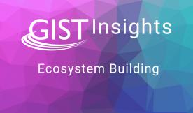 GIST Insights Ecosystem Building