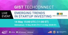 GIST TechConnect Emerging Trends in Startup Investment Banner